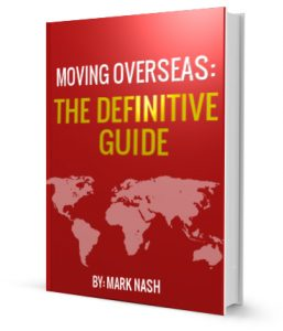 Moving Overseas: The Ultimate Guide By Mark Nash